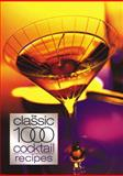 The Classic 1000 Cocktails, Robert Cross, 0572028520
