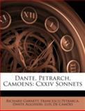 Dante, Petrarch, Camoens, Richard Garnett and Francesco Petrarch, 1144868521