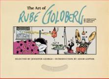 The Art of Rube Goldberg, Jennifer George, 141970852X
