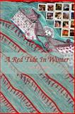 Red Tide in Winter, Reilly, S. Sweeney, 1425958524