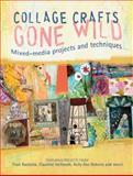 Collage Crafts Gone Wild, , 1440328528