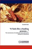 It Feels Like a Healing Process, Elisabeth Holm, 3838378520