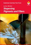 Dispersing Pigments and Fillers, Winkler, Jochen, 3866308523