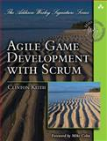 Agile Game Development with Scrum, Keith, Clinton, 0321618521