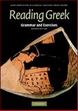Reading Greek : Grammar and Exercises, Joint Association of Classical Teachers Staff, 0521698529