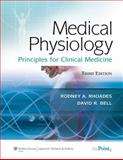 Medical Physiology : Principles for Clinical Medicine, Bell, David R., 0781768527