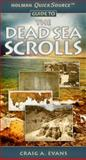 Holman QuickSource Guide to the Dead Sea Scrolls, Craig A. Evans, 0805448527