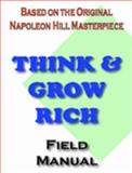 Think and Grow Rich Field Manual, Alvord, Brice, 1411608526