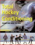 Total Hockey Conditioning, Tudor O. Bompa and Dave Champers, 1552978524