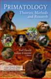 Primatology : Theories, Methods and Research, , 1607418525