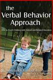 The Verbal Behavior Approach, Mary Barbera, Tracy Rasmussen, 1843108526