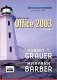 Exploring Microsoft Office 2003, Grauer, Robert T. and Barber, Maryann, 0131838520