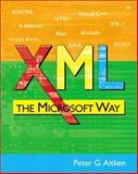 XML : The Microsoft Way, Aitken, Peter G., 0201748525
