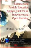 Distance and Flexible Education Applying ICT for an innovative and Open Learning, Fainholc, Beatriz, 1617618527