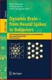 Dynamic Brain - from Neural Spikes to Behaviors, , 3540888527