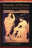Memories of Odysseus : Frontier Tales from Ancient Greece, Hartog, Francois, 0226318532