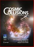 Cosmic Collisions : The Hubble Atlas of Merging Galaxies, Christensen, Lars Lindberg and Martin, Davide de, 0387938532