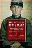 What Caused the Civil War?, Edward L. Ayers, 0393328538