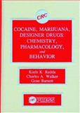 Cocaine, Marijuana, Designer Drugs 1st Edition