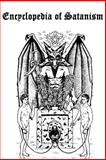Encyclopedia of Satanism, James Lewis, 1500208531