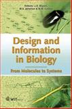 Design and Information in Biology : From Molecules to Systems, , 1853128538