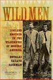 Wild Men 9780195178531