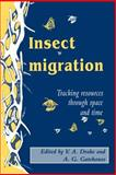 Insect Migration : Tracking Resources through Space and Time, , 0521018536