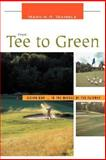 From Tee to Green, Marvin R. Wamble, 0595448534