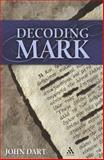 Decoding Mark, Dart, John, 0826418538