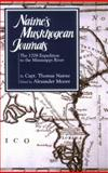 Nairne's Muskhogean Journals : The 1708 Expedition to the Mississippi River, Nairne, Thomas, 1578068533