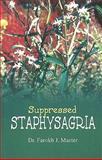 Suppressed Staphysagria, Farokh J. Master, 8170218535