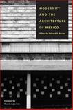 Modernity and the Architecture of Mexico, , 029270853X