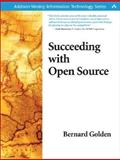 Succeeding with Open Source, Golden, Bernard, 0321268539