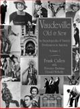 Vaudeville, Old and New, Frank Cullen and Florence Hackman, 0415938538