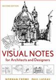 Visual Notes for Architects and Designers, Crowe, Norman and Laseau, Paul, 047090853X