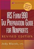 IRS Form 990 : Tax Preparation Guide for Nonprofits, Blazek, Jody, 0471448532