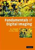 Fundamentals of Digital Imaging, Trussell, Joel and Vrhel, Michael, 052186853X