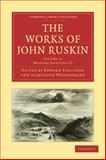 The Works of John Ruskin, Ruskin, John, 1108008534