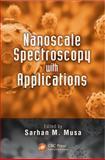 Nanoscale Spectroscopy with Applications, , 1466568534