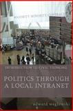Politics Through a Local Intranet, Edward Weglowski, 1499308531