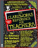 Clarisworks for Teachers, Robinette, Michelle, 1568848536