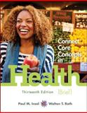 Connect Core Concepts in Health, Brief, Loose-Leaf Edition, Insel, Paul and Roth, Walton, 0078028531