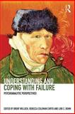 Understanding and Coping with Failure: Psychoanalytic Perspectives, , 0415858534