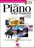 Play Piano Today! Songbook, Warren Weigratz, 0634028537