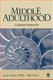 Middle Adulthood : A Lifespan Perspective, , 076198853X