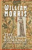 The Early Romances of William Morris in Prose and Verse, William Morris, 1402198531