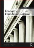 Economic Foundations of Law, Spurr, Stephen, 0415778530