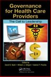 Governance for Health Care Providers : The Call to Leadership, , 1420078534