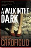 A Walk in the Dark, Gianrico Carofiglio, 1904738532