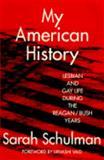My American History, Sarah Schulman, 0415908531